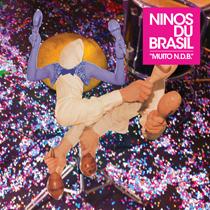 Ninos du Brasil - Muito N.D.B.