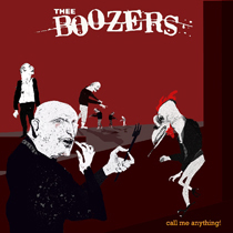 Thee Boozers - Call Me Anything