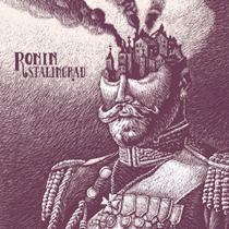 Ronin - Stalingrad