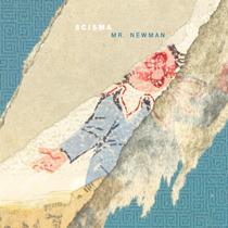 Scisma - Mr. Newman