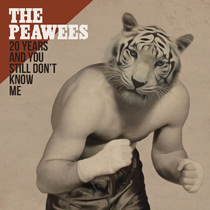 The Peawees - 20 Years And You Still Don't Know Me