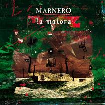 Marnero - La Malora