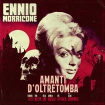 Ennio Morricone – Amanti Dell'Oltretomba