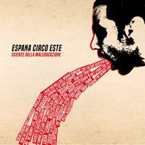 Espana Circo Este - Scienze Della Maleducazione