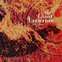 The Giant Undertow - The Weak