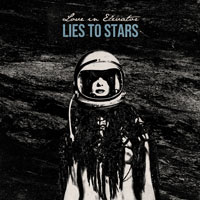 Love In Elevator - Lies To Stars