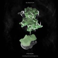 DJ DATCH - Poison