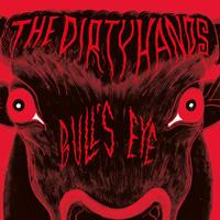 The Dirtyhands - Bull's Eye