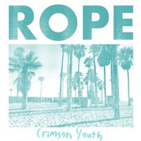 Rope - Crimson Youth